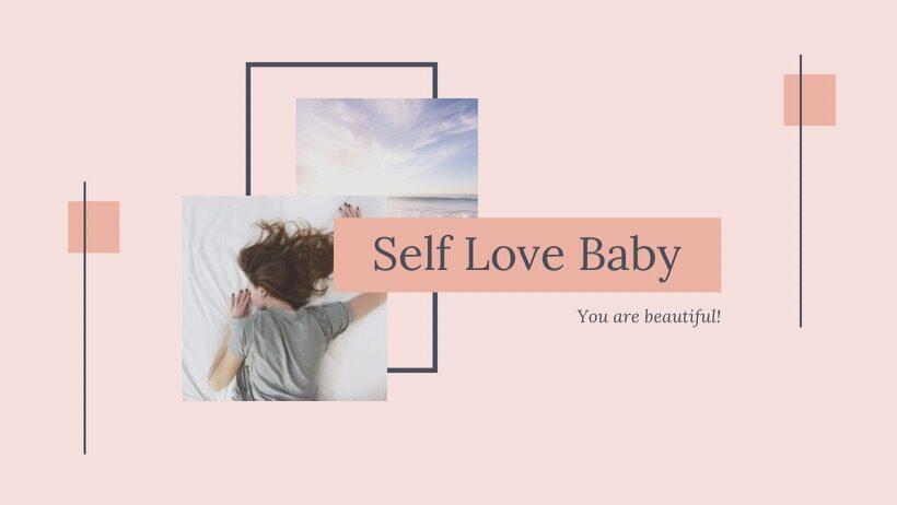 Self Love Baby